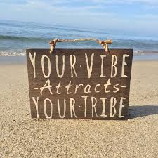 vibe attracts tribe